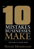 10 mistakes businesses make